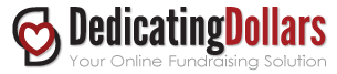 Dedicating Dollars - Your Online Fundraising Solution